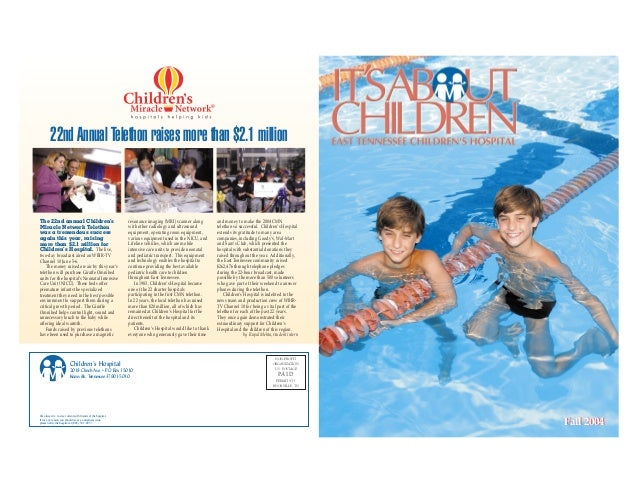 It's About Children - Fall 2004 Issue by East Tennessee Children's Hospital