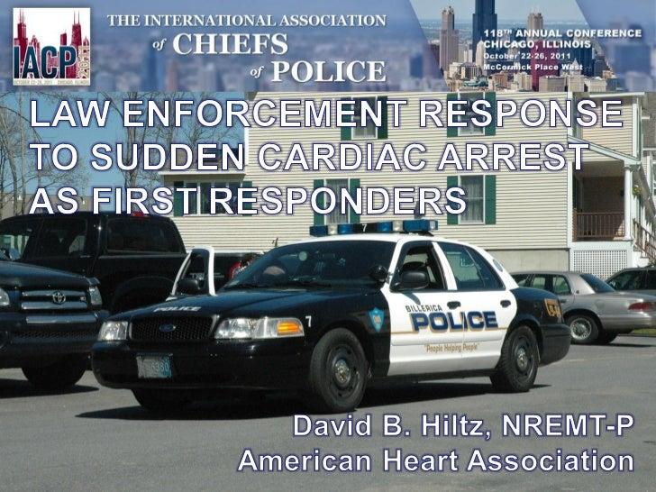 Law Enforcement Role in Response to Sudden Cardiac Arrest