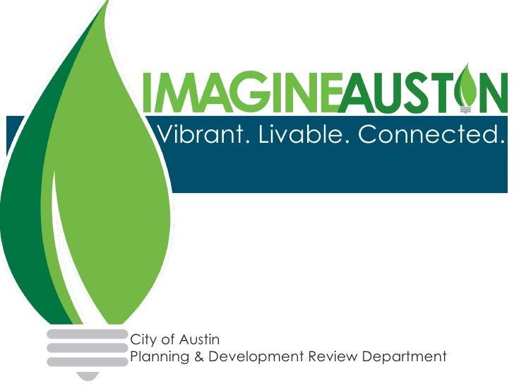 Imagine Austin: Vibrant. Livable. Connected.