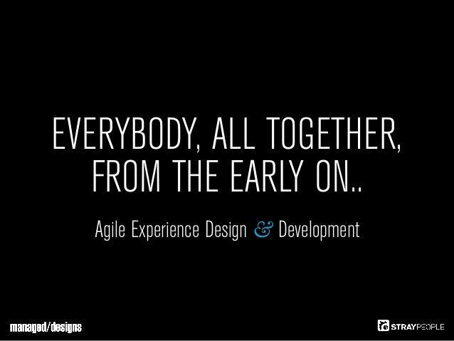 Agile Experience Design & Development - IAD 2012