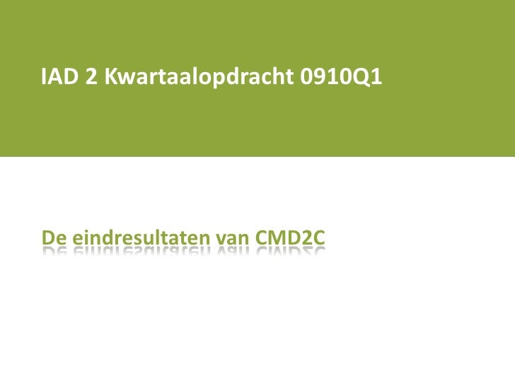 Iad2 Cmd2 C Kwartaalopdracht 0910 Q1