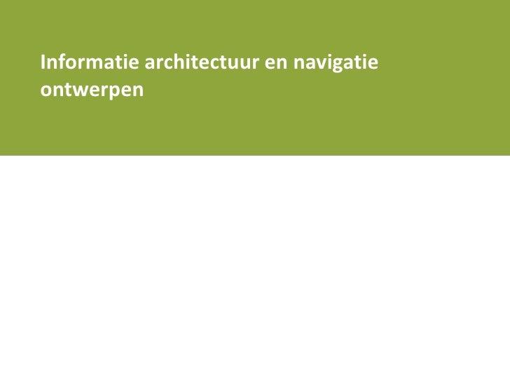 Informatie architectuur en navigatie ontwerpen<br />