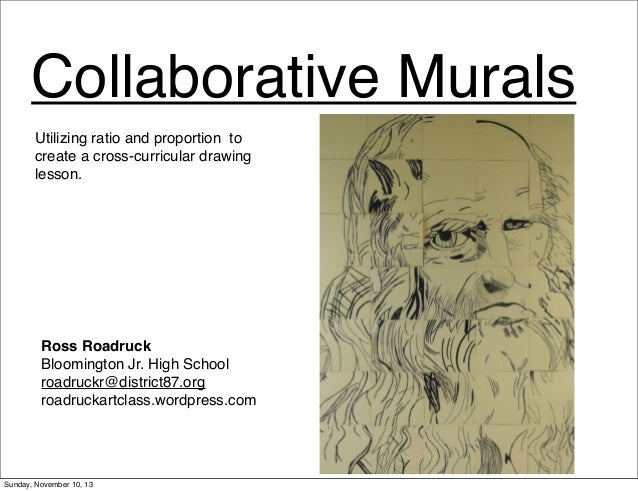 Collaborative Murals Utilizing ratio and proportion to create a cross-curricular drawing lesson.  Ross Roadruck Bloomingto...