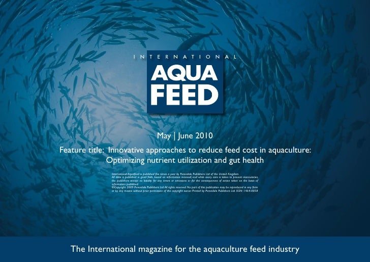 May | June 2010 Feature title: Innovative approaches to reduce feed cost in aquaculture:               Optimizing nutrient...