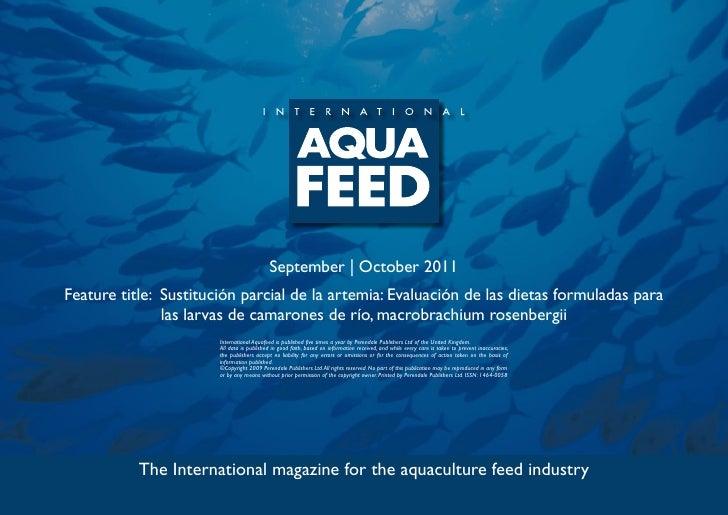 September | October 2011Feature title: Sustitución parcial de la artemia: Evaluación de las dietas formuladas para        ...