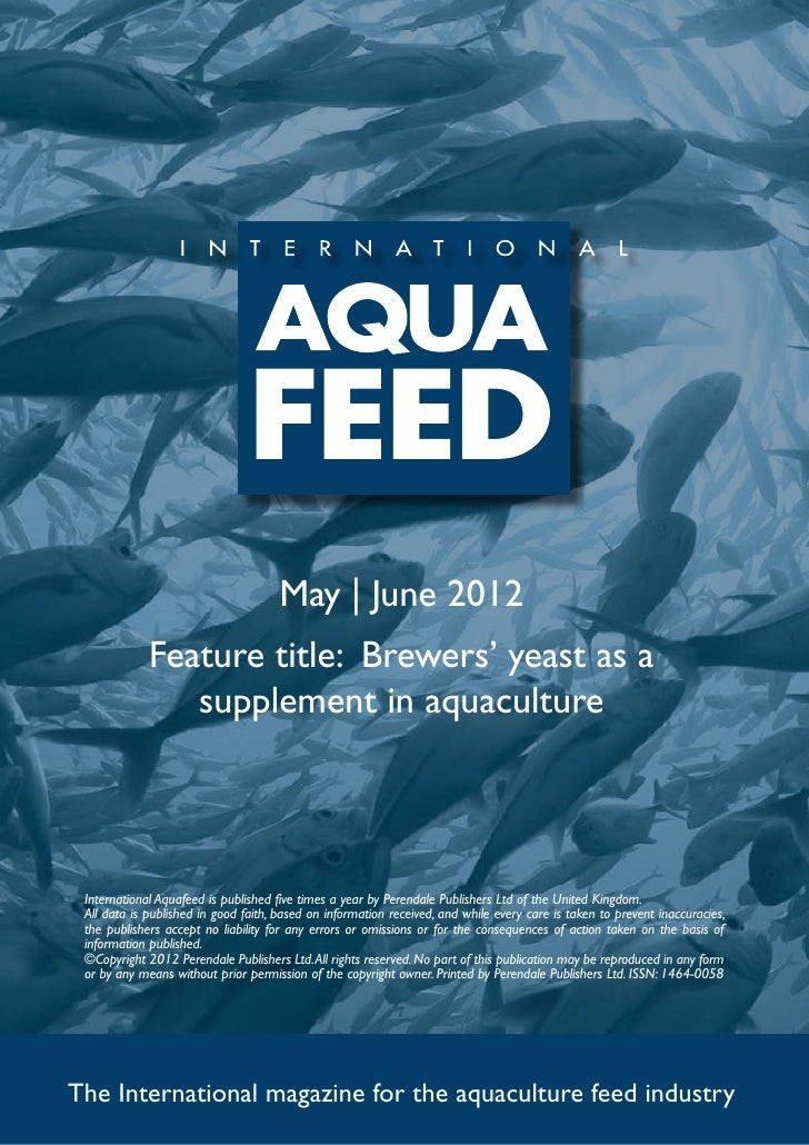 May | June 2012             Feature title: Brewers' yeast as a                supplement in aquaculture International Aqua...