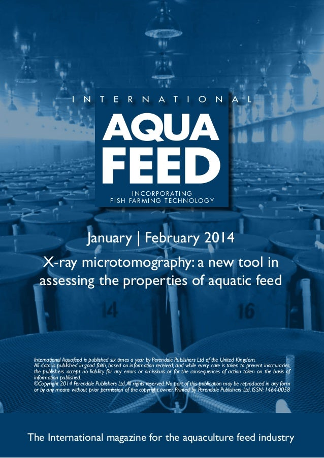 I N C O R P O R AT I N G f i s h far m ing t e c h no l og y  January | February 2014 X-ray microtomography: a new tool in...