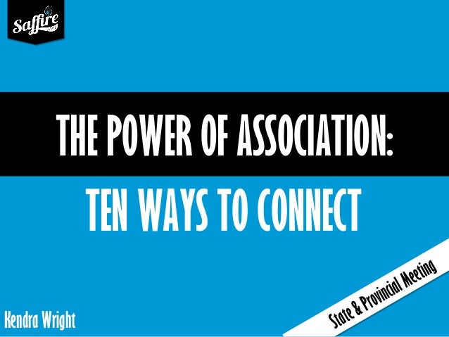 The Power of Association (IAFE State/Province Meeting Presentation)