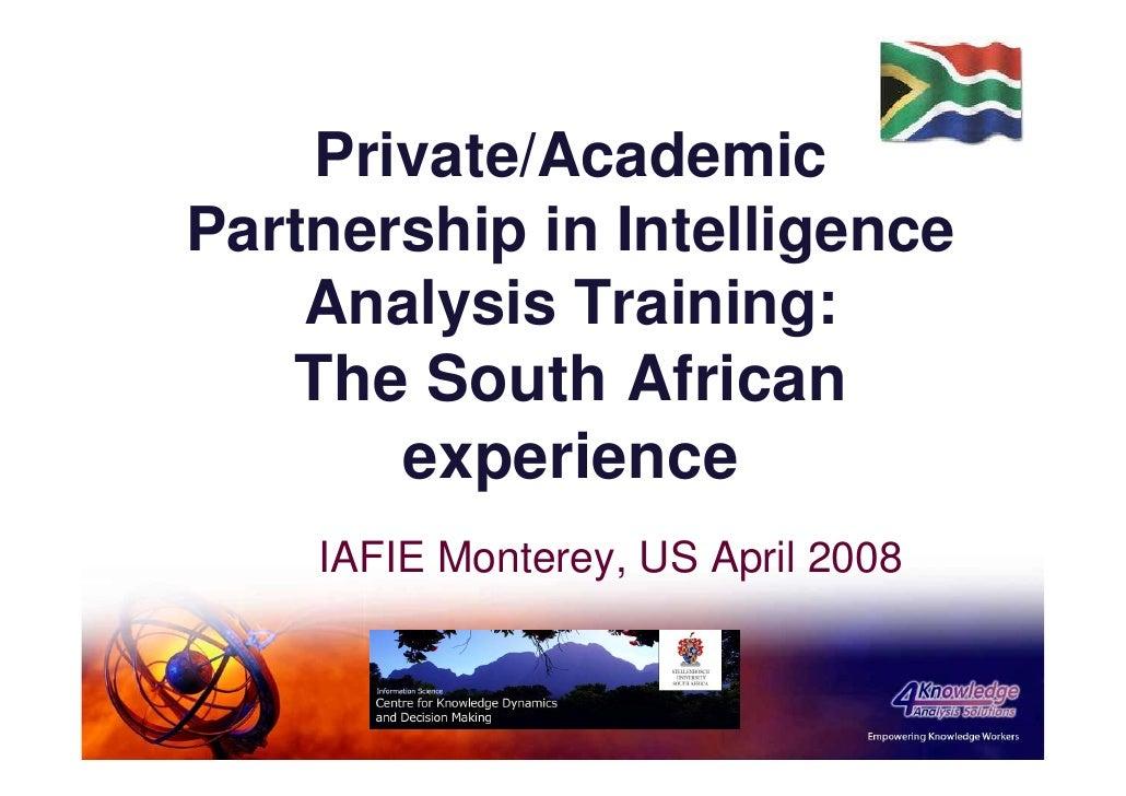 Intel analysis education & training: partnership between Stellenbosch University and 4Knowledge