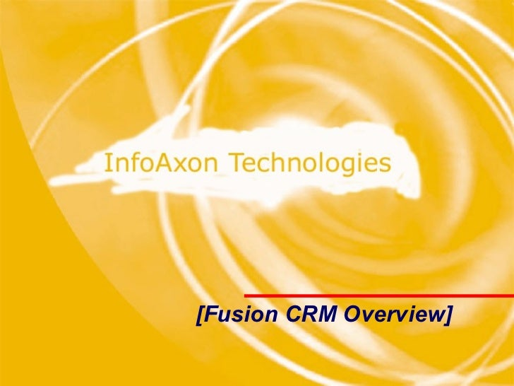 [Fusion CRM Overview]