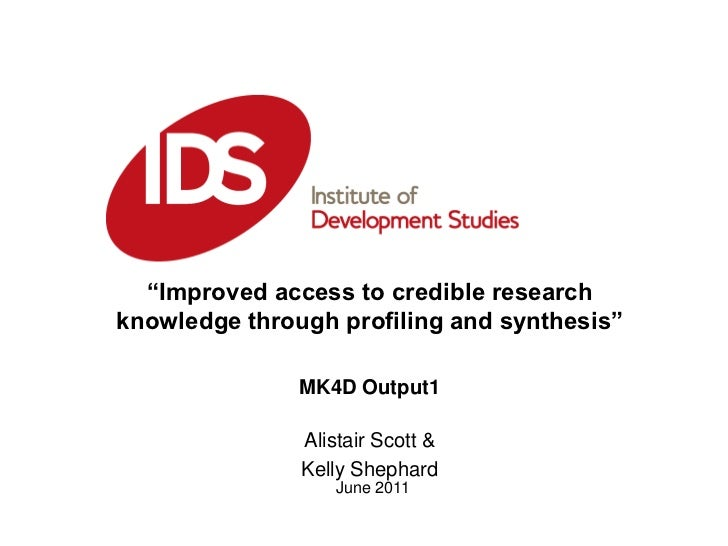 """Improved access to credible research knowledge through profiling and synthesis""<br />MK4D Output1<br />Alistair Scott &<b..."
