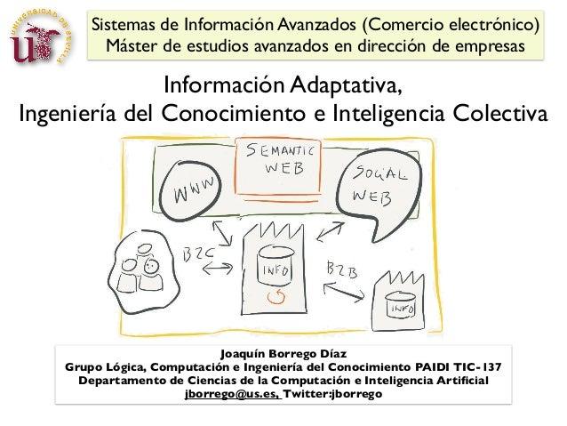 Información Adaptativa, Ingeniería del Conocimiento e Inteligencia Colectiva (parte II)