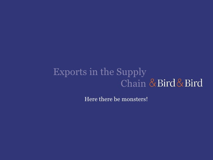 Export Compliance Management Seminar 31 May 2012: Exports in the Supply Chain