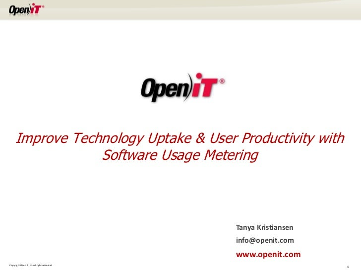 Improve Technology Uptake & User Productivity with                 Software Usage Metering                                ...