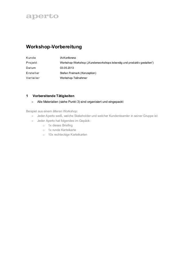 "Workshop-VorbereitungKunde IA-KonferenzProjekt Workshop-Workshop (""Kundenworkshops lebendig und produktiv gestalten"")Datum..."