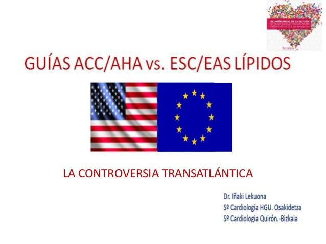 La controversia transatlántica: Guías europeas o americanas.