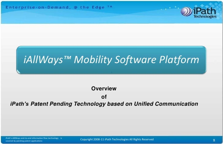 iAllWays™ Mobility Software Platform                                Overview                                    of    iPat...