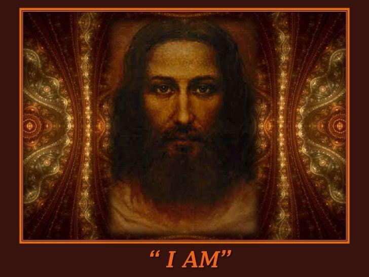 """ I AM""<br />"