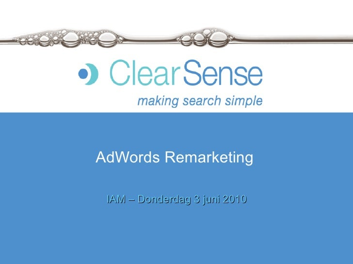 AdWords Remarketing IAM – Donderdag 3 juni 2010