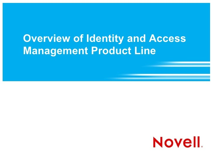 Overview of Identity and Access Management Product Line