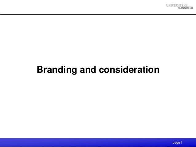 page 1 Branding and consideration