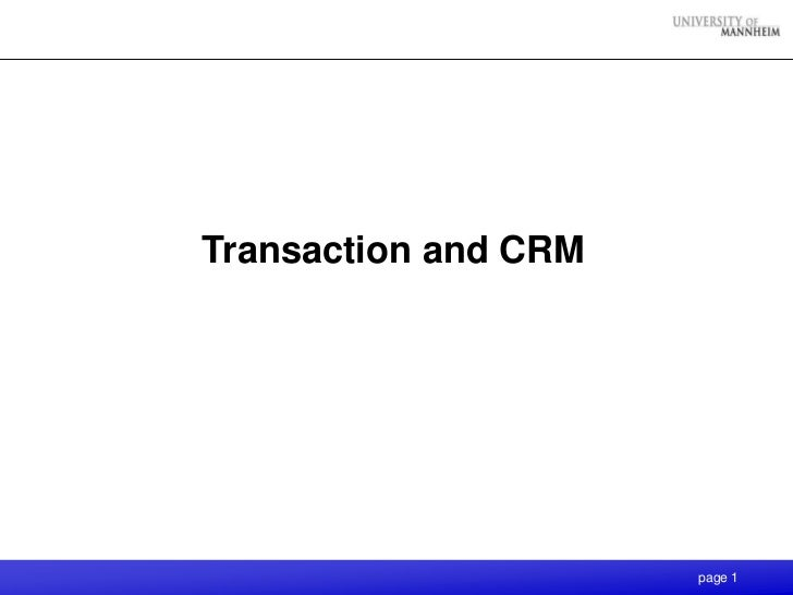 Transaction and CRM                      page 1
