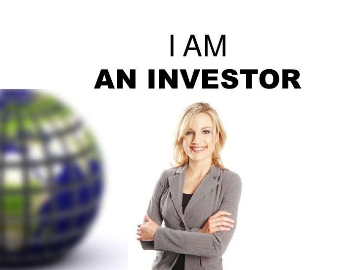 I Am An Investor