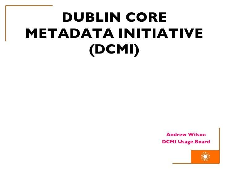 DCMI Introduction, IAML