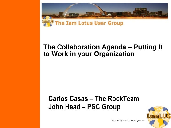 The Collaboration Agenda – Putting It to Work in your Organization