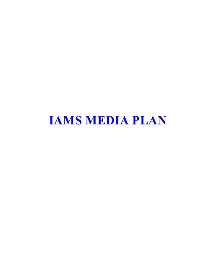 IAMS MEDIA PLAN