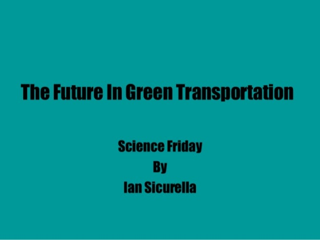 Ian: Science Friday- Electric cars