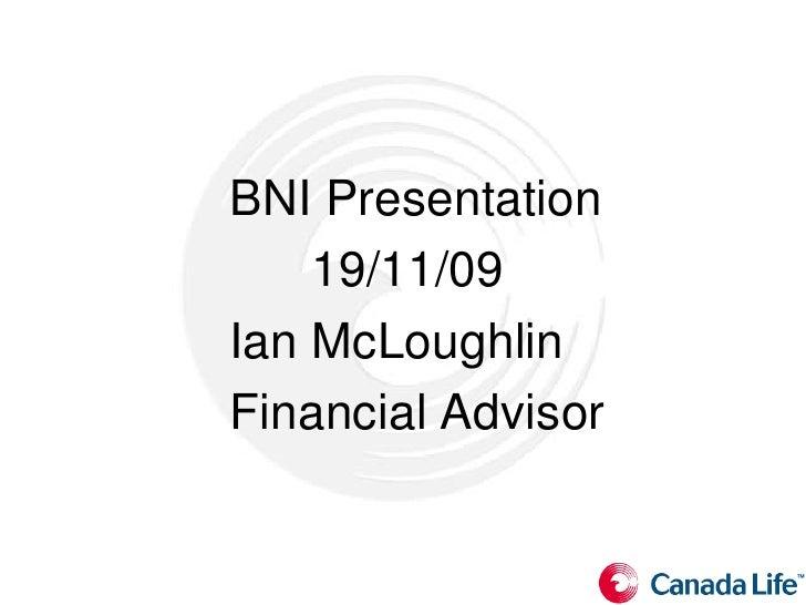 Ian Bni Presentation 19.11.09