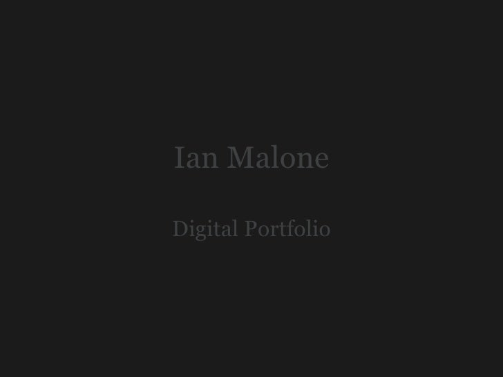 Ian Malone  Basic Portfolio