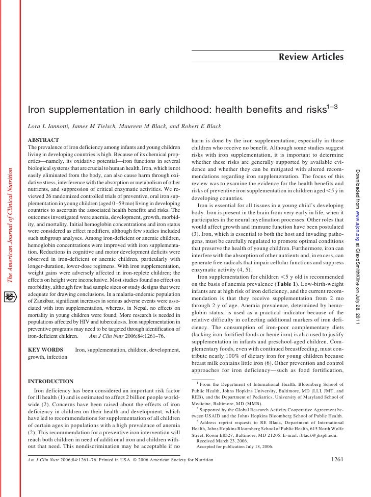 Review ArticlesIron supplementation in early childhood: health benefits and risks1–3Lora L Iannotti, James M Tielsch, Maur...