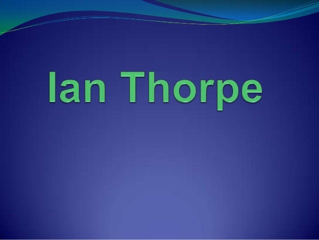 Ian Thorpe was born on 13th of October 1982 and has not died yet.