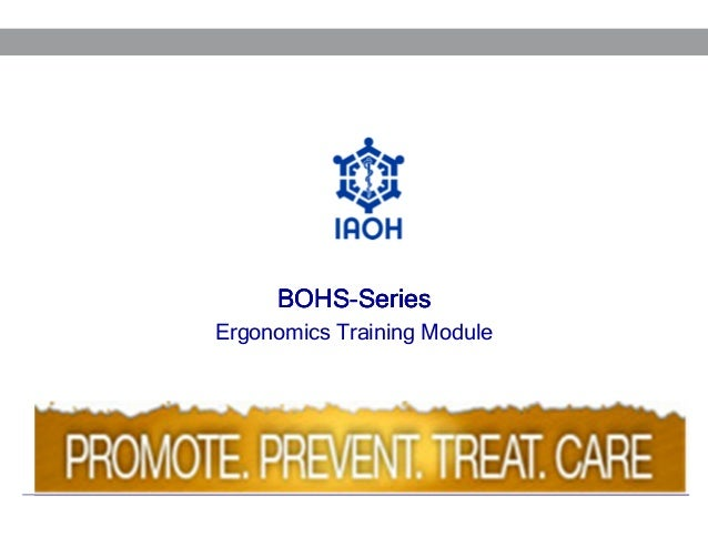 BOHSBOHS-Series Ergonomics Training Module