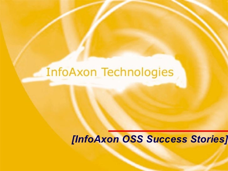 [InfoAxon OSS Success Stories]