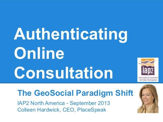 PlaceSpeak: Authenticating Online Consultation