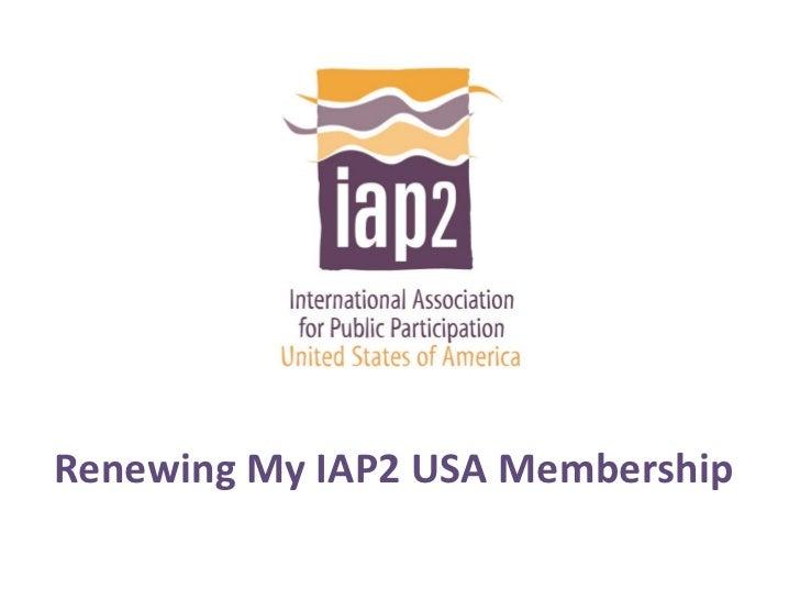 Renewing My IAP2 USA Membership