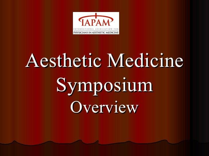 Aesthetic Medicine Symposium Overview