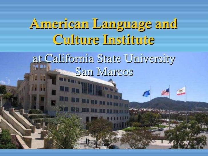 American Language andCulture Institute - California State University San Marcos