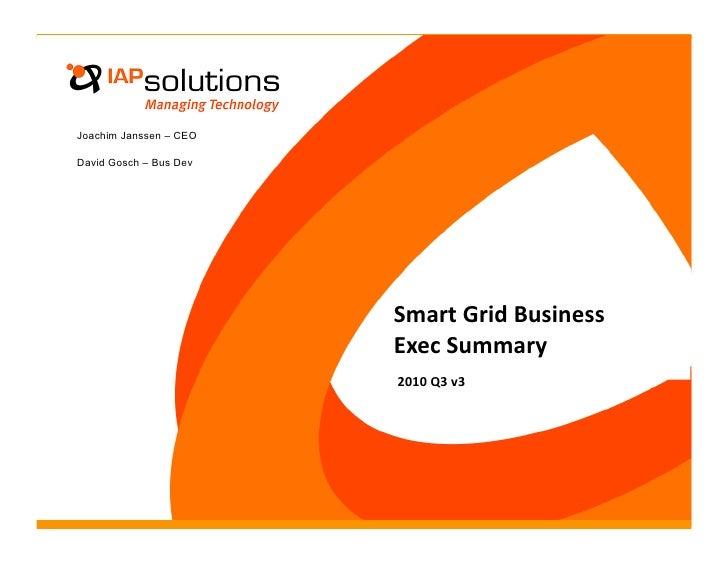 Joachim Janssen – CEO  David Gosch – Bus Dev                             SmartGridBusiness                         Exec...
