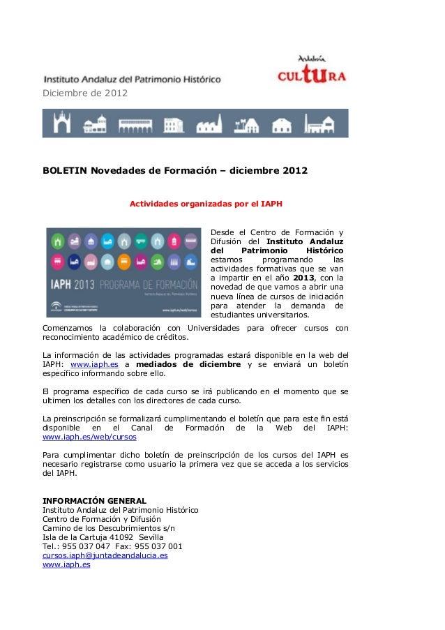 Diciembre de 2012BOLETIN Novedades de Formación – diciembre 2012                       Actividades organizadas por el IAPH...