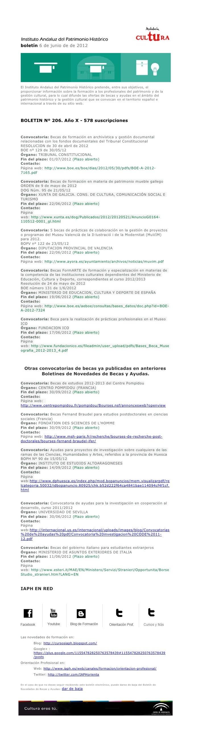 boletín 6 de junio de de 2012El Instituto Andaluz del Patrimonio Histórico pretende, entre sus objetivos, elproporcionar i...
