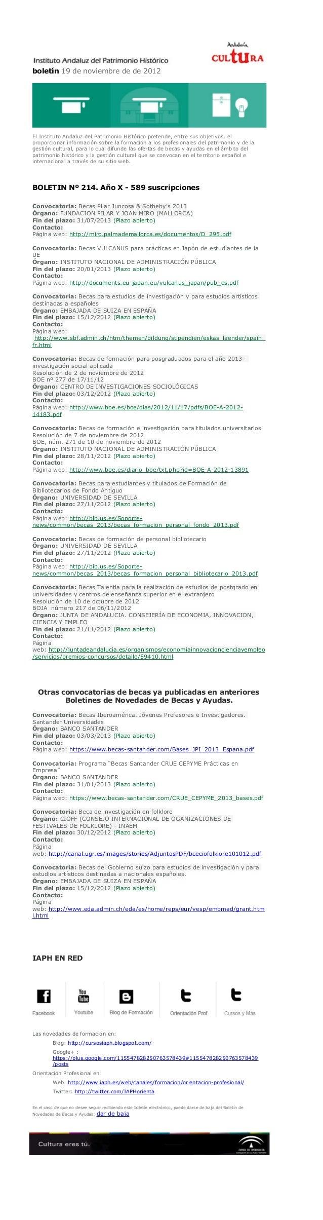 boletín 19 de noviembre de de 2012El Instituto Andaluz del Patrimonio Histórico pretende, entre sus objetivos, elproporcio...