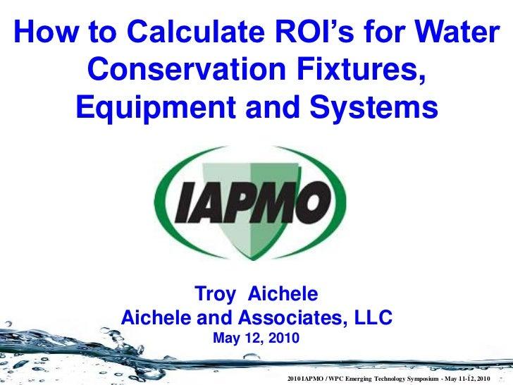 IAPMO Symposium - How to Calculate ROI's