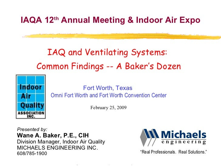 IAQ & Ventilation - A Baker\'s Dozen IAQA Ft. Worth