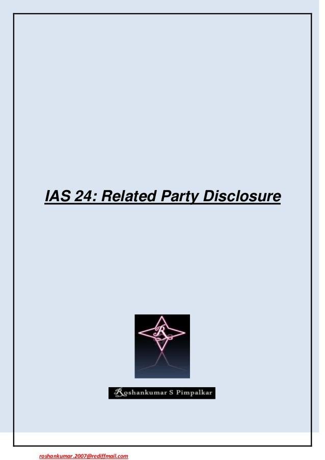 IAS 24: Related Party Disclosureroshankumar.2007@rediffmail.com