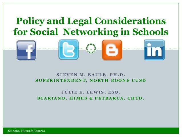 Policy and Legal Considerations   for Social Networking in Schools                                    1                   ...
