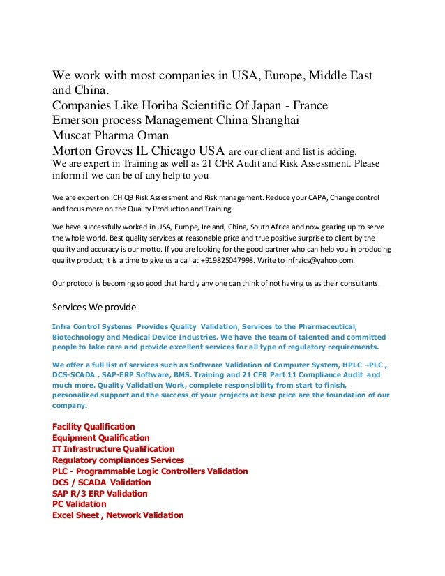 We work with most companies in USA, Europe, Middle Eastand China.Companies Like Horiba Scientific Of Japan - FranceEmerson...